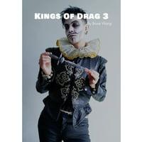 Kings of Drag: Kings of Drag 3: High quality studio photographs of British Drag Kings (Paperback)