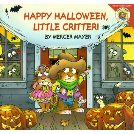 Happy Halloween Quotes For Kids (Little Critter: Happy Halloween, Little)
