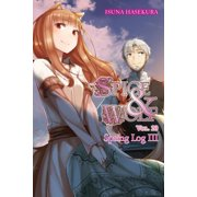 Spice and Wolf, Vol. 20 (light novel) : Spring Log III