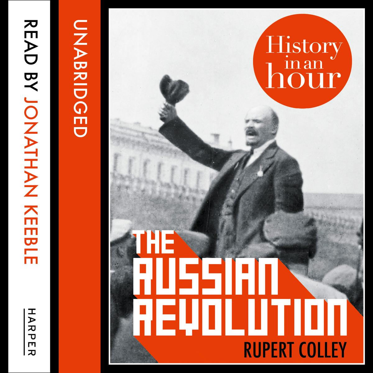 The Russian Revolution: History in an Hour - Audiobook
