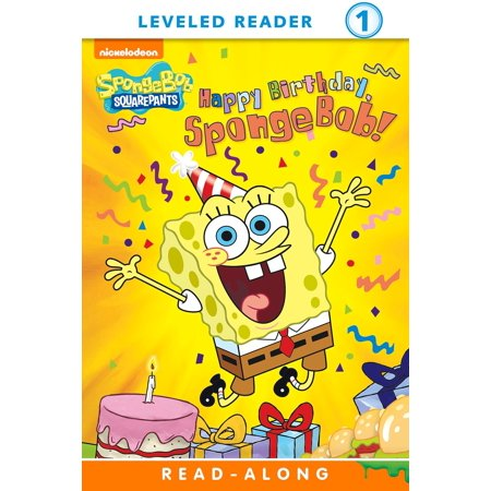 Happy Birthday, SpongeBob! Read-Along Reader (SpongeBob SquarePants) - eBook](When Is Spongebob Birthday)