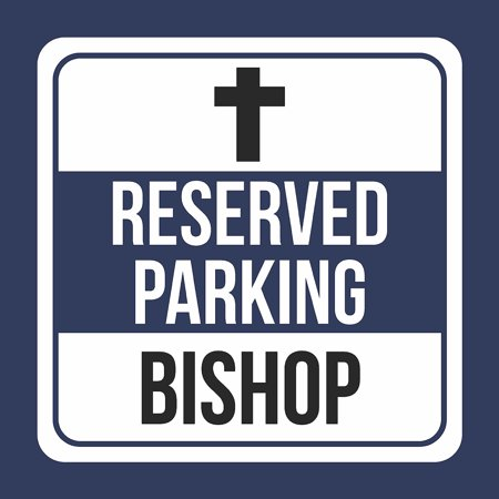 Reserved Parking Bishop With Symbol Print Blue, White And Black Notice Parking Plastic Square Signs, 12x12 (White And Bishop)