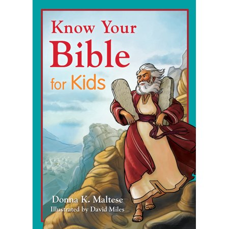 Know Your Bible for Kids : My First Bible Reference for Ages (The First Earth Age In The Bible)