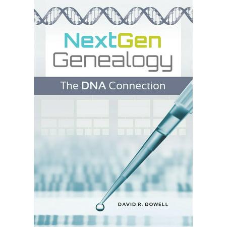 NextGen Genealogy: The DNA Connection - eBook