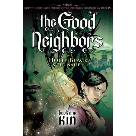 The Good Neighbors #1: Kin - eBook