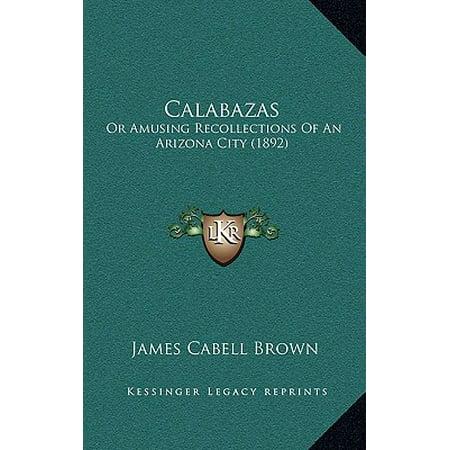 Calabazas : Or Amusing Recollections of an Arizona City (1892) - Calabaza Animada Halloween