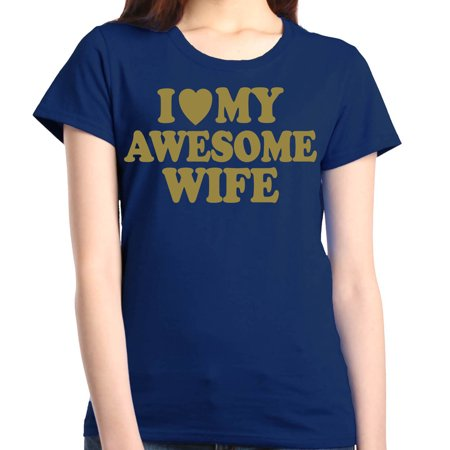 Shop4Ever Women's I Love My Awesome Wife Gold Matching Couples Graphic T-Shirt