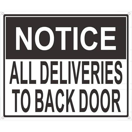 All Deliveries to Back Door Sign (Aluminium, 10x12) - Classroom Door Signs
