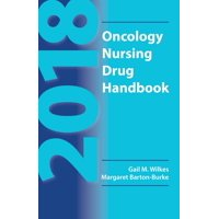2018 Oncology Nursing Drug Handbook