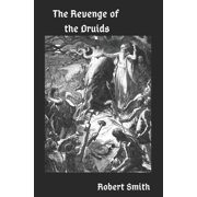 The Revenge of the Druids