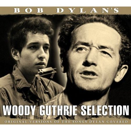 Woody Guthrie   Bob Dylans Selection  Cd
