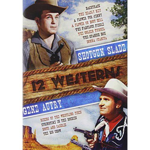 12 Westerns: Shotgun Slade   Gene Autry by