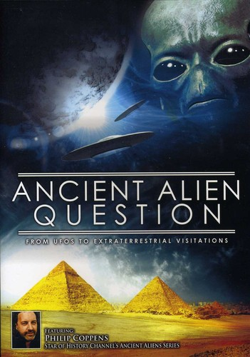 Ancient Alien Question: From UFOs to Extraterrestrial Visitations by REALITY FILMS