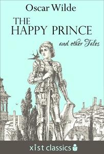 The Happy Prince And Other Tales Epub