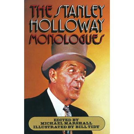 The Stanley Holloway Monologues (Stanley Holloway Monologues Three Ha Pence A Foot)