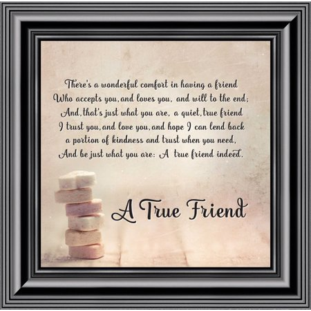 A True Friend, Poem About Friendship, Picture Frame 10x10 8607