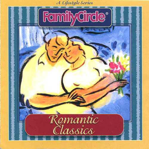Family Circle: Romantic Classics