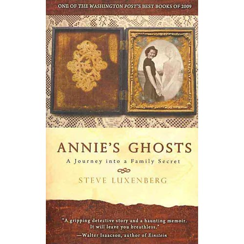 Annie's Ghosts: A Journey into a Family Secret
