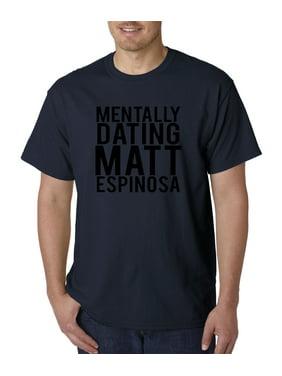Trendy USA 147 - Unisex T-Shirt Mentally Dating Matt Espinosa Small Navy