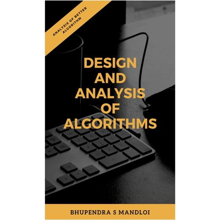 Analysis And Design of Algorithms - eBook (The Design And Analysis Of Algorithms Solutions)