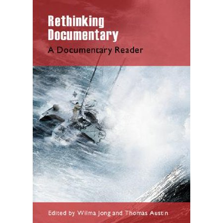 Rethinking Documentary : New Perspectives and