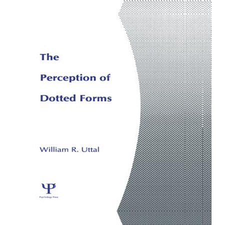 The Perception of Dotted Forms - eBook (Forms Dot)