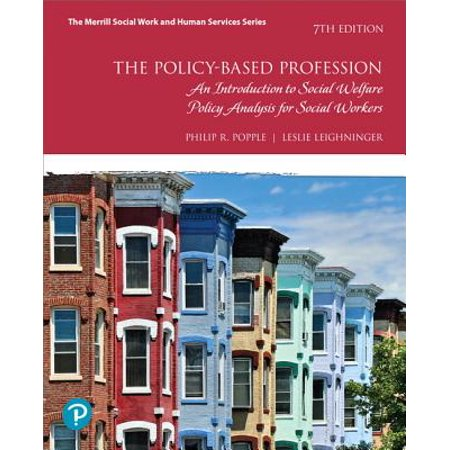 The Policy-Based Profession : An Introduction to Social Welfare Policy Analysis for Social Workers, -- Enhanced Pearson Etext - Access