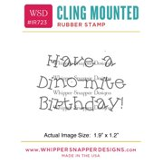 "Whipper Snapper Cling Stamp 2.5""X3.5""-Dino-Mite Birthday"
