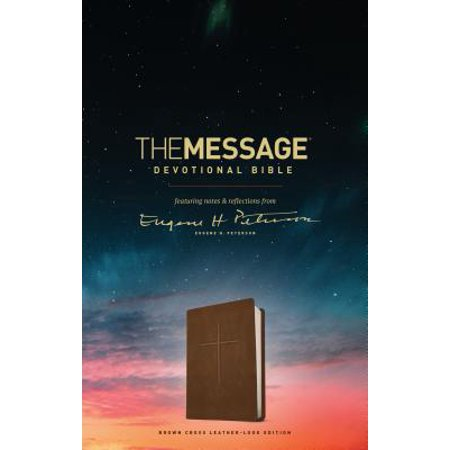 The Message Devotional Bible, Brown Cross (Leather-Look, Brown) : featuring notes & reflections from Eugene H. - Featured Cross