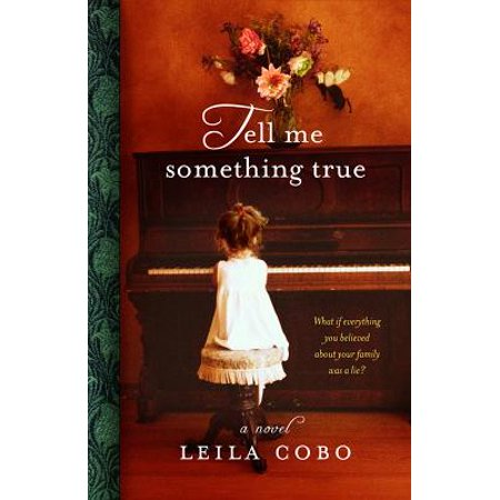 Tell Me Something True - eBook (Answer In Tell Me Something About Yourself)