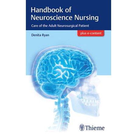 Handbook of Neuroscience Nursing : Care of the Adult Neurosurgical Patient (Patient Care Manikin)