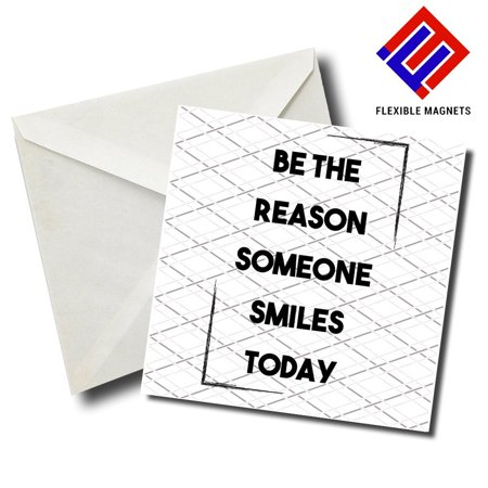 Be The Reason Someone Smiles Today Inspirational Quote Magnet for refrigerator. Great Gift! By Flexible (Be The Reason Someone Smiles Today Quote)