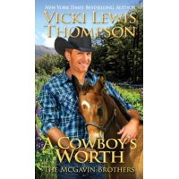 McGavin Brothers: A Cowboy's Worth (Paperback)