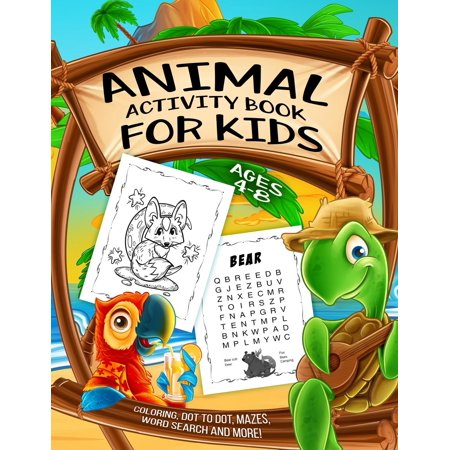 Kids Coloring Games (Animal Activity Book for Kids Ages 4-8 : A Fun Kid Workbook Game for Learning, Coloring, Dot to Dot, Mazes, Word Search and)