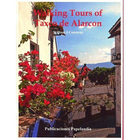 Walking Tours of Taxco, de Alarcon - eBook