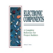 Electrical Components: A Complete Reference for Project Builders (Paperback)