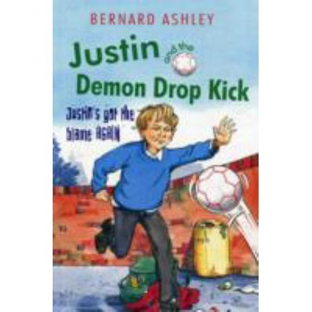 Justin and the Demon Drop Kick (Paperback)