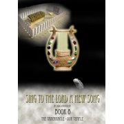 Sing To The Lord A New Song: Book 8 - eBook