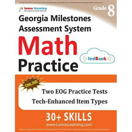 Georgia Milestones Assessment System Test Prep : 8th Grade Math Practice Workbook and Full-Length Online Assessments: Gmas Study