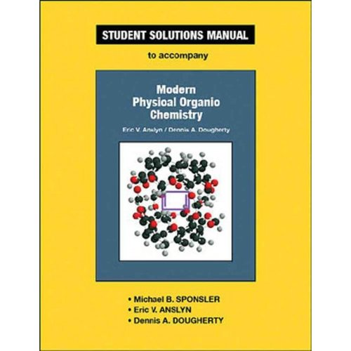 Modern Physical Organic Chemisty