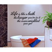 Life Is Like A Bath Home Bathroom Vinyl Wall Art Decal Sticker Decor