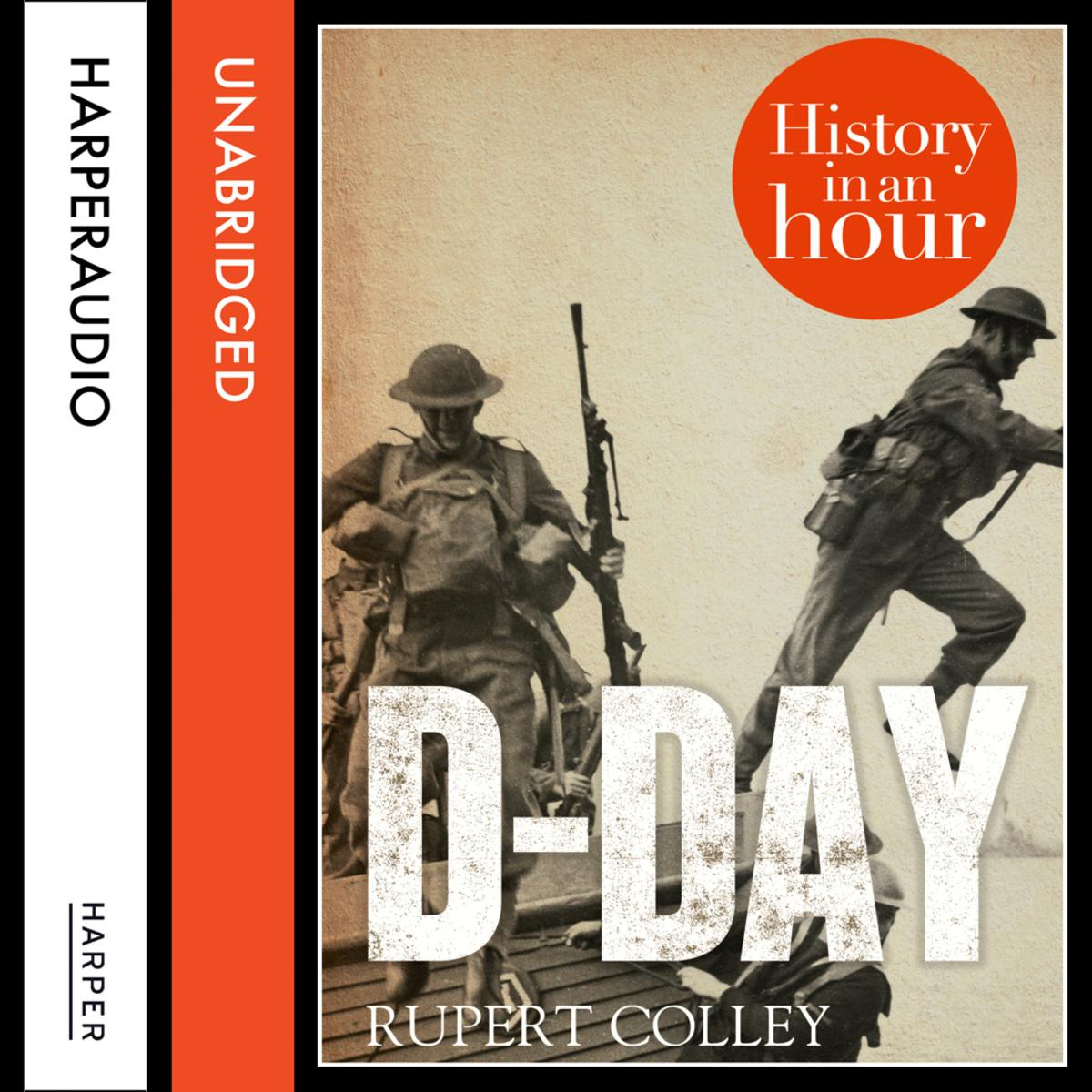 D-Day: History in an Hour - Audiobook
