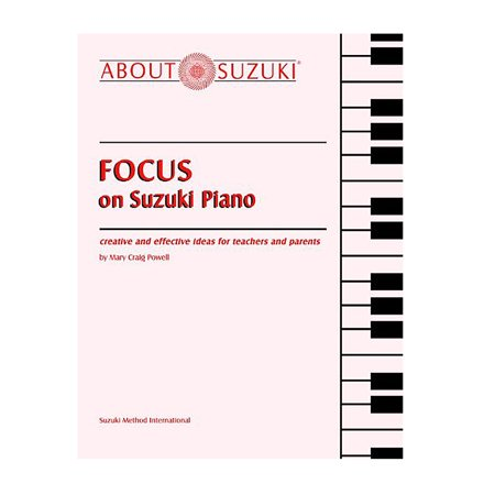- Alfred 00-0582 Focus on Suzuki Piano About Suzuki Series (Piano Reference) Music Book