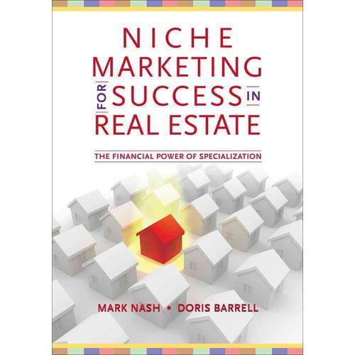 Niche Marketing for Success in Real Estate