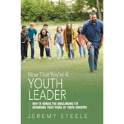 Now That You're A Youth Leader - eBook