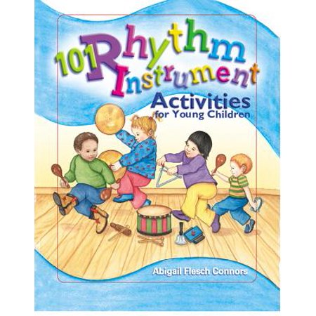 101 Rhythm Instrument Activities for Young