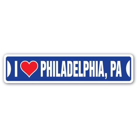 I LOVE PHILADELPHIA, PENNSYLVANIA Street Sign pa city state us wall road décor gift](Party City Dickson City Pa)