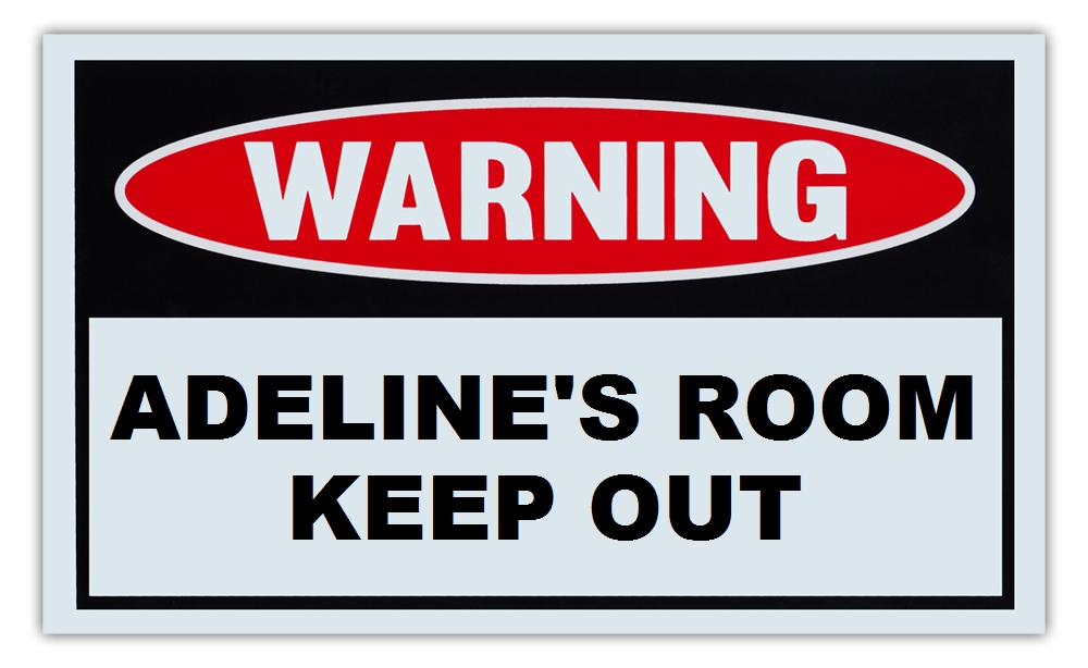 "Novelty Warning Sign: Adeline's Room Keep Out For Boys, Girls, Kids, Children Post on Bedroom Door 10"" x 6""... by Crazy Sticker Guy"