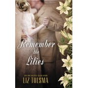 Remember the Lilies (Paperback)