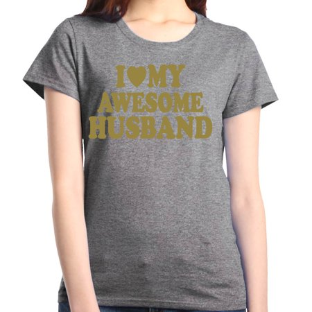 Shop4Ever Women's I Love My Awesome Husband Gold Couples Graphic T-Shirt